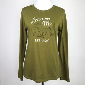 Life Is Good Long Sleeve T-Shirt Lean On Me Sz Med